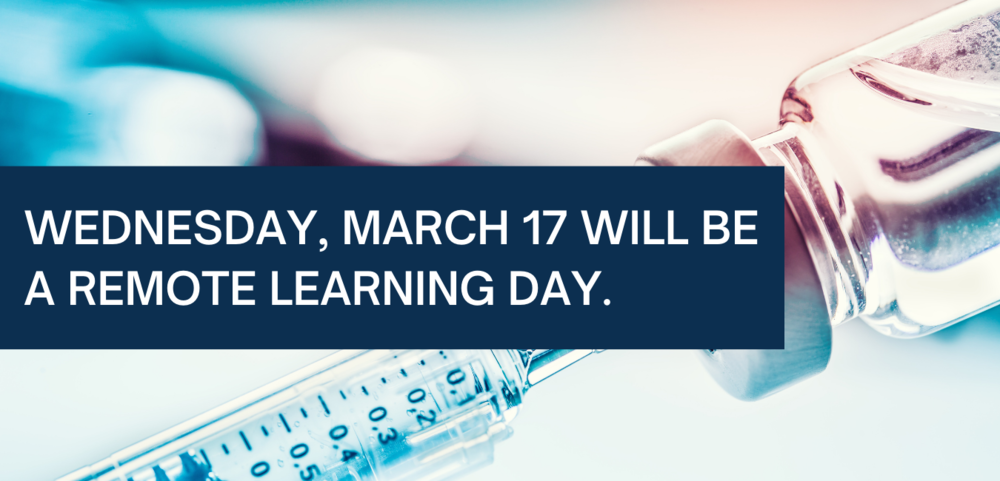 March 17 is a Remote Learning Day for All Students