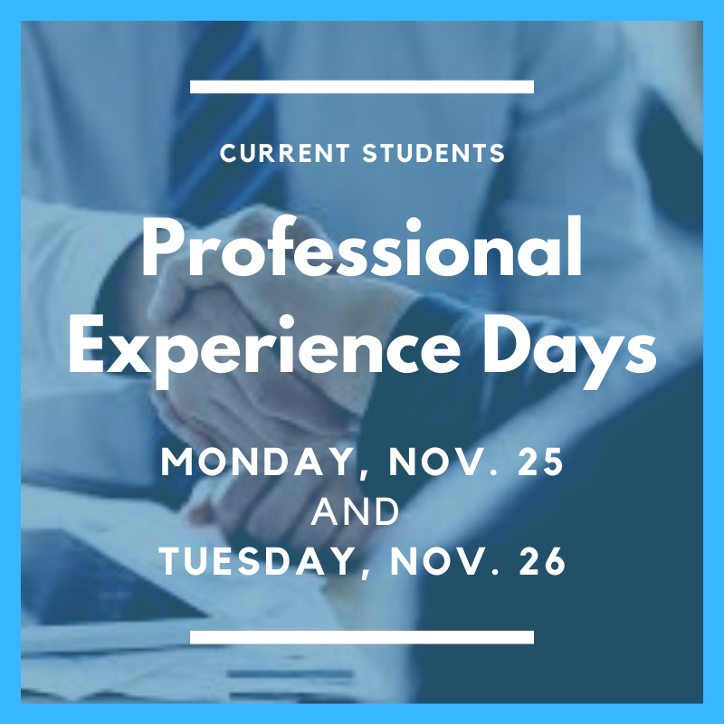 Professional Experience Days Nov. 25 and 26